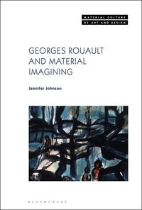 johnson  georges rouault and material imagining